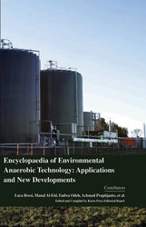 Encyclopaedia of Environmental Anaerobic Technology: Applications and
