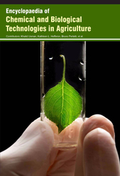 Encyclopaedia of Chemical and Biological Technologies in Agriculture (